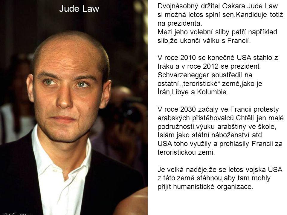 Dvojnásobný držitel Oskara Jude Law si možná letos splní sen.Kandiduje totiž na prezidenta.