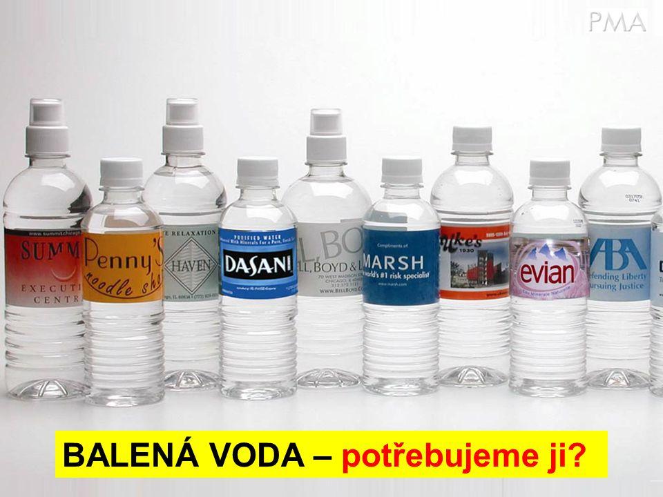 BALENÁ VODA – potřebujeme ji