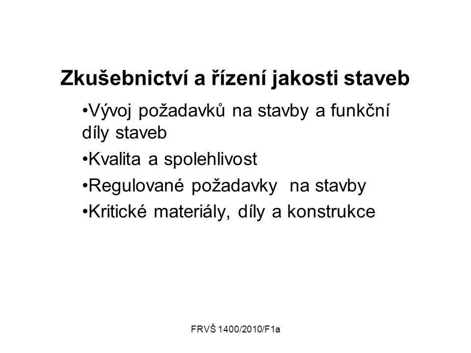 FRVŠ 1400/2010/F1a