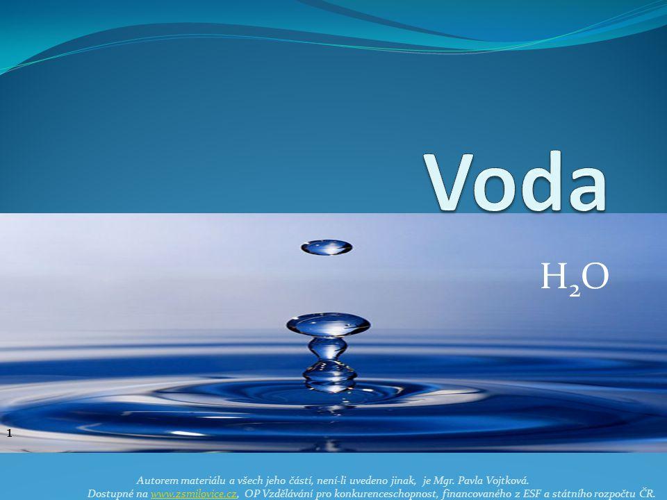 H2OH2O Autorem materiálu a všech jeho částí, není-li uvedeno jinak, je Mgr.