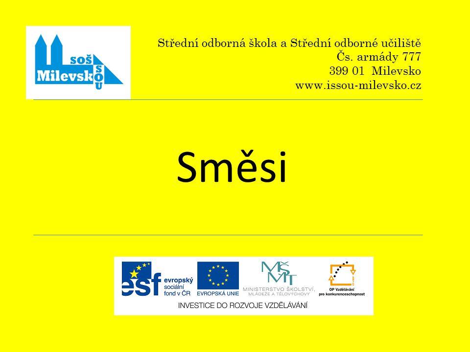 Směsi Střední odborná škola a Střední odborné učiliště Čs.