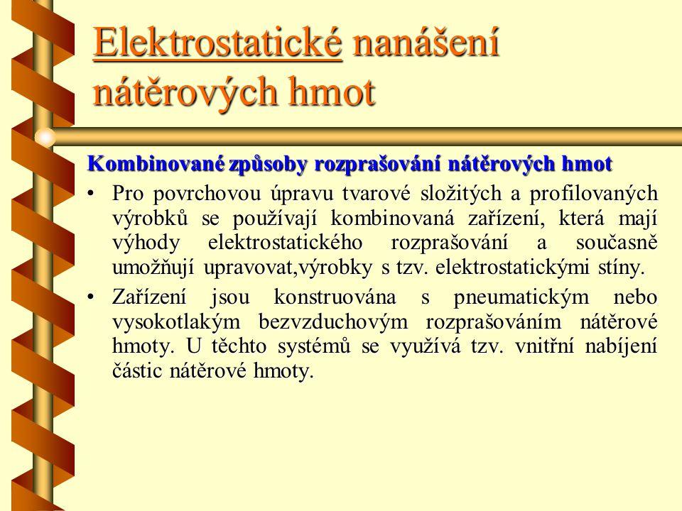 Elektrostatické nanášení nátěrových hmot Obr. 63 Schéma rozprašování nátěrové hmoty kotoučem –1–1–1–1 – kotoučový rozprašovač, –2–2–2–2 – nádrž na nát