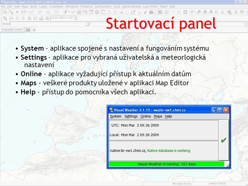 Startovací panel System ‐ aplikace spojené s nastavení a fungováním systému Settings ‐ aplikace pro vybraná uživatelská a meteorlogická nastavení Onli