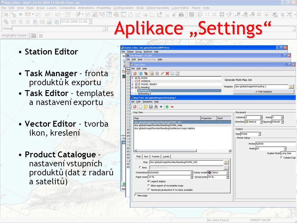 """Aplikace """"Online Map Editor ‐ tvorba a úprava produktů překrýváním různých vrstev Forecaster ‐ prohlížeč uložených mapových a jiných produktů Image Player ‐ přehrávač animací, sekvencí snímků Message Viewer – aktuální a předpovědní kódované zprávy (text i obraz) Message Editor ‐ úprava a odesílání zpráv podle vytvořených šablon Report Monitor ‐ prohlížení zpráv podle stanic MeteoTab a Meteo Chart ‐ tabulkové hodnoty s indikací překročení nastavených limitů Equation Editor ‐ tvorba funkcí pro výpočet vlastního parametru Field Diagnostic ‐ tvorba složitějších, odvozených funkcí"""