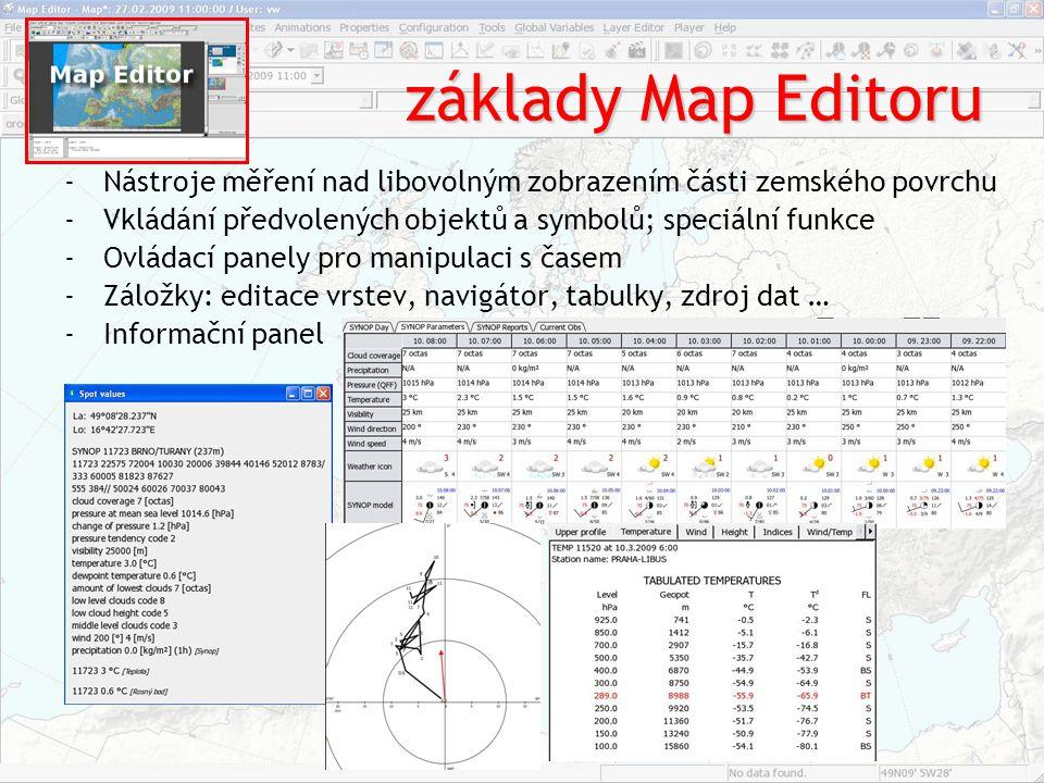 Skládání vrstev - Mapy -Mapový podklad -Vybraný parametr (model, parametr, hladina, čas výpočtu, čas predikce) -Zobrazení ploch, linií, sítě bodů (čísla, šipky…); možnosti překrývání více vrstev -Volba časového kroku dle výpočtu různými modely -Vlastní vrstvy – využití matematických operací s parametry