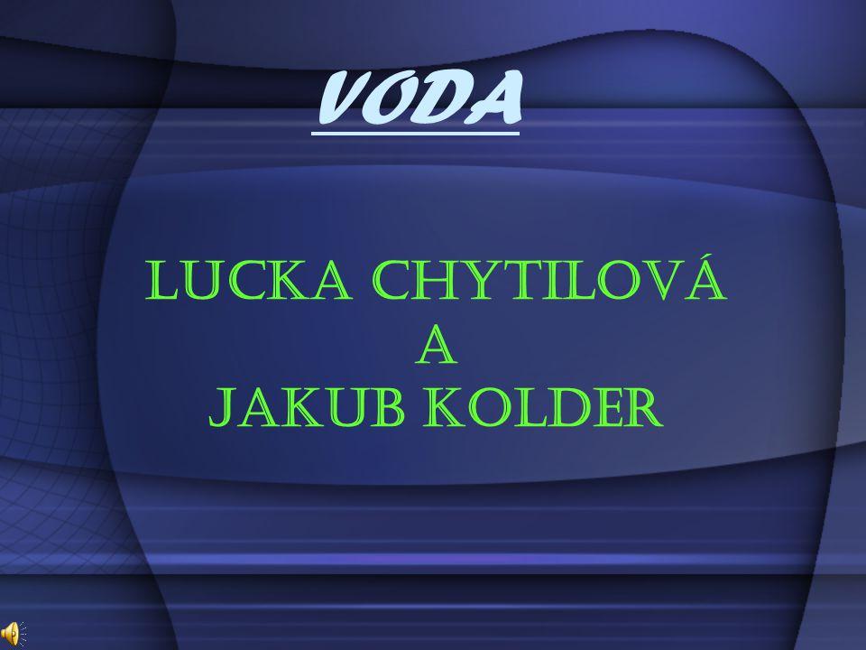 VODA Lucka Chytilová a Jakub Kolder