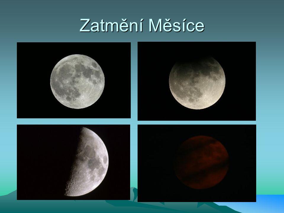 Zatmění Měsíce Při zatmění Měsíce je Měsíc schovaný za Zemí : Slunce Země Měsíc Průměr 3 476 km vzdálenost od Země 384 400 km hmotnost 1022 kg stáří4,