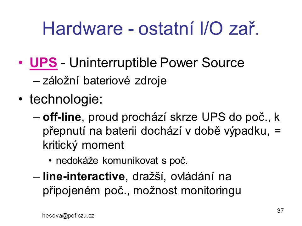 hesova@pef.czu.cz 37 Hardware - ostatní I/O zař.
