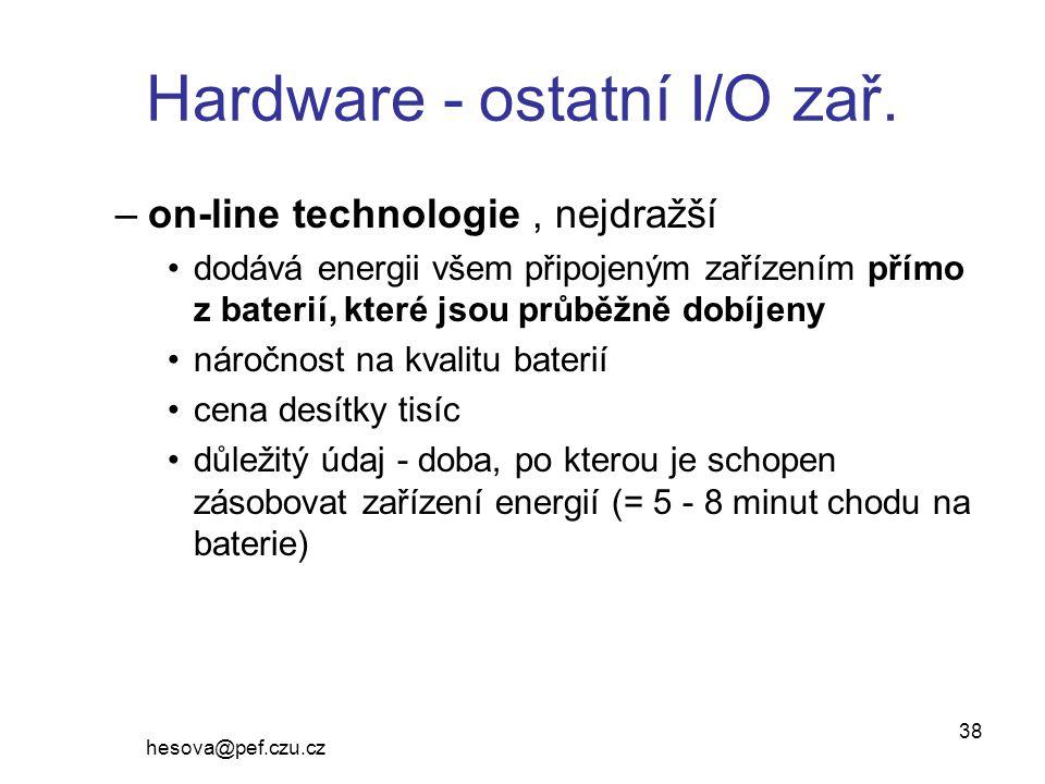 hesova@pef.czu.cz 38 Hardware - ostatní I/O zař.