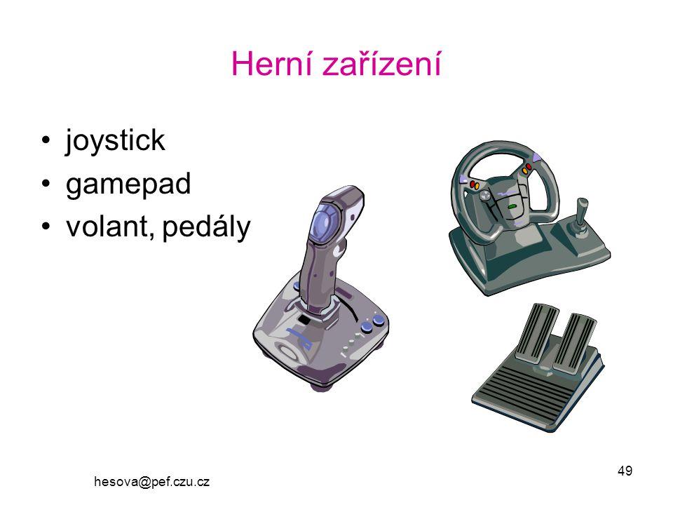 hesova@pef.czu.cz 49 Herní zařízení joystick gamepad volant, pedály