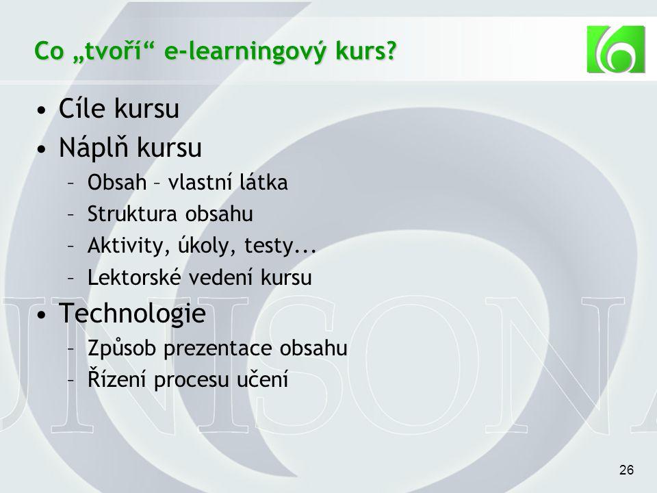 """26 Co """"tvoří e-learningový kurs."""