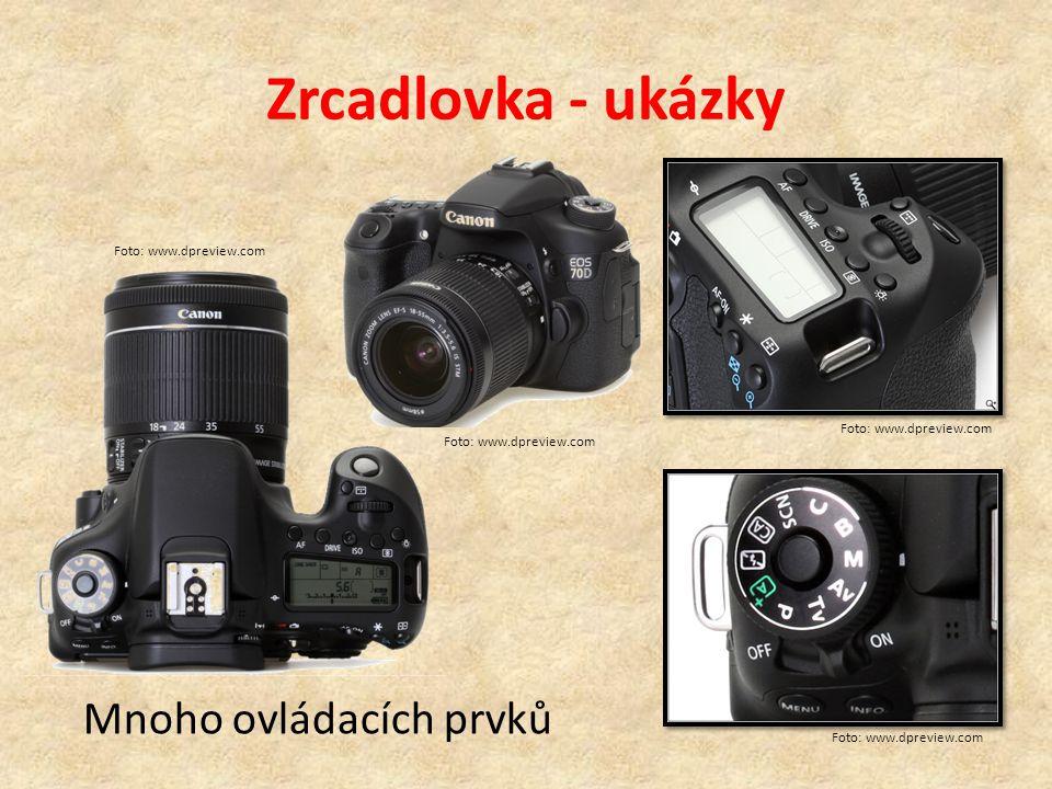 Zrcadlovka - ukázky Mnoho ovládacích prvků Foto: www.dpreview.com