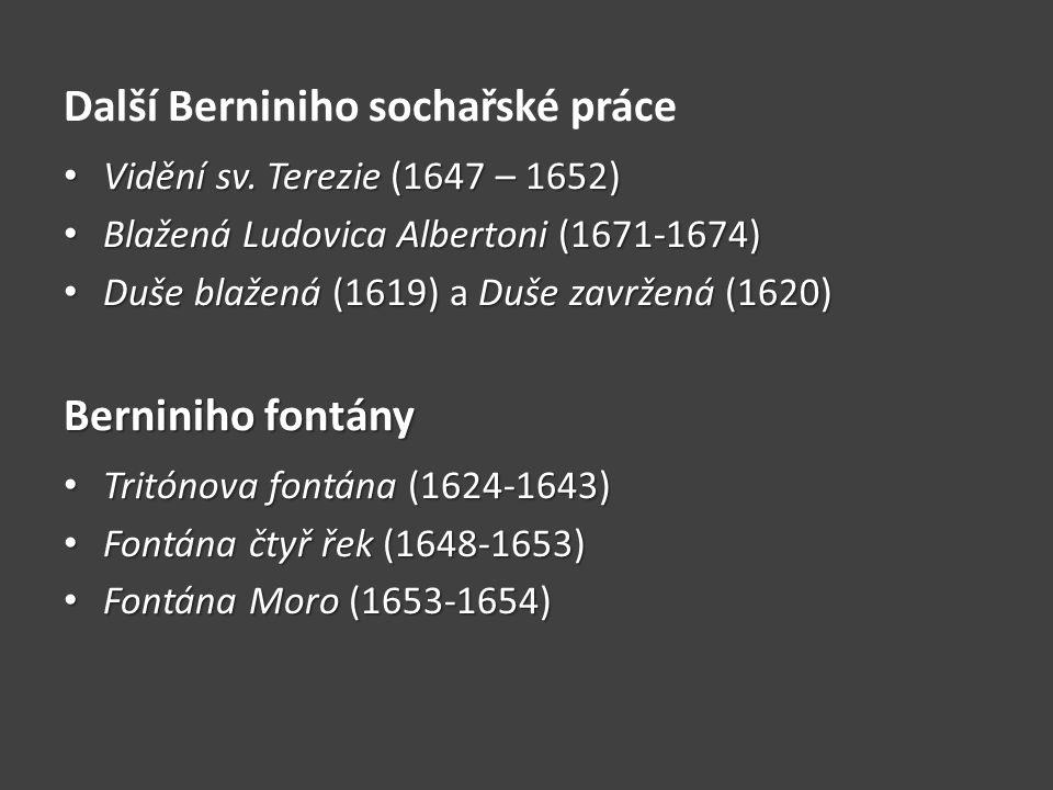 Další Berniniho sochařské práce Vidění sv.Terezie (1647 – 1652) Vidění sv.