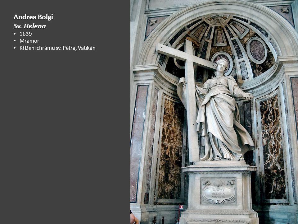 Andrea Bolgi Sv.Helena 1639 1639 Mramor Mramor Křížení chrámu sv.