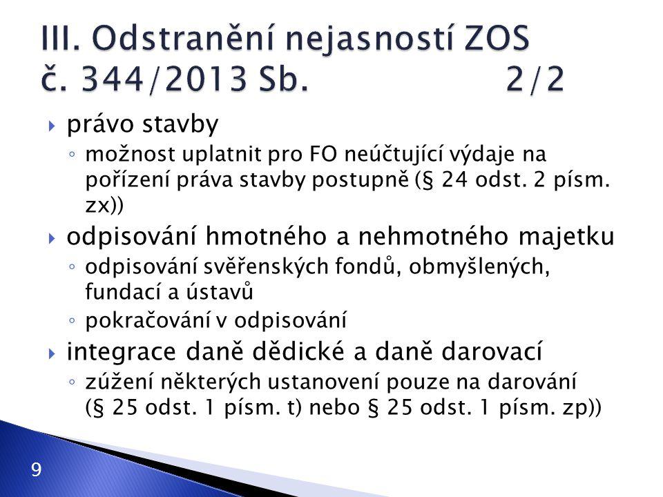  zákon č.360/2014 Sb. ◦ účinnost od 1. ledna 2015 (část 1.
