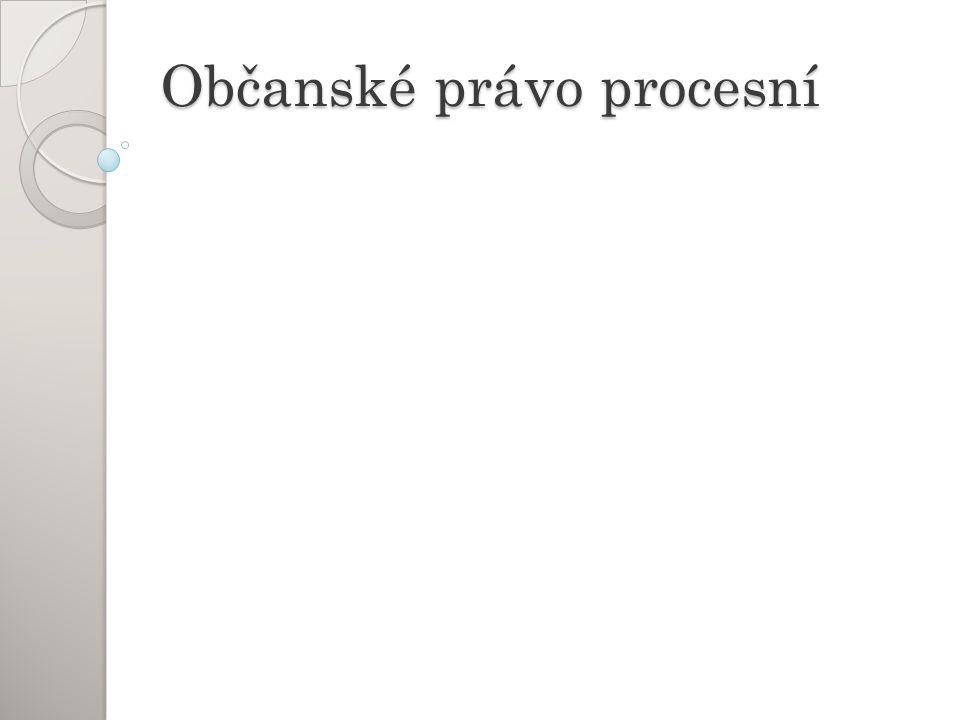 Co k tomu.Občanský soudní řád (Zákon č. 99/1963 Sb.) Zákon č.