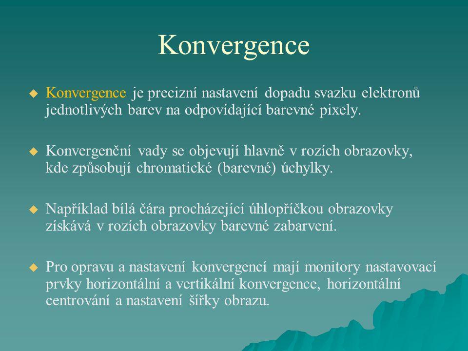 Konvergence   Konvergence je precizní nastavení dopadu svazku elektronů jednotlivých barev na odpovídající barevné pixely.   Konvergenční vady se