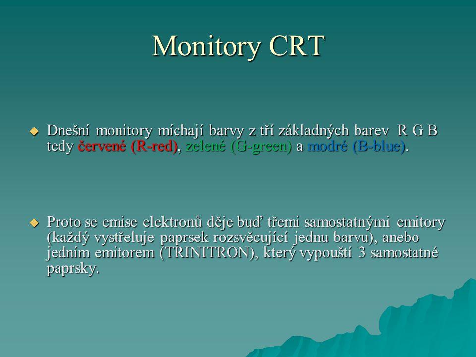Monitory CRT  Bod obrazovky se skládá z 3 luminoforových teček svítících třemi základnými barvami.