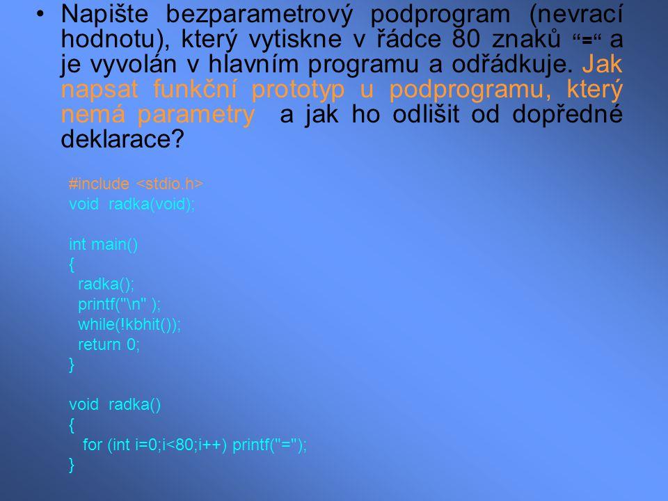 """Napište bezparametrový podprogram (nevrací hodnotu), který vytiskne v řádce 80 znaků """"="""" a je vyvolán v hlavním programu a odřádkuje. Jak napsat funkč"""