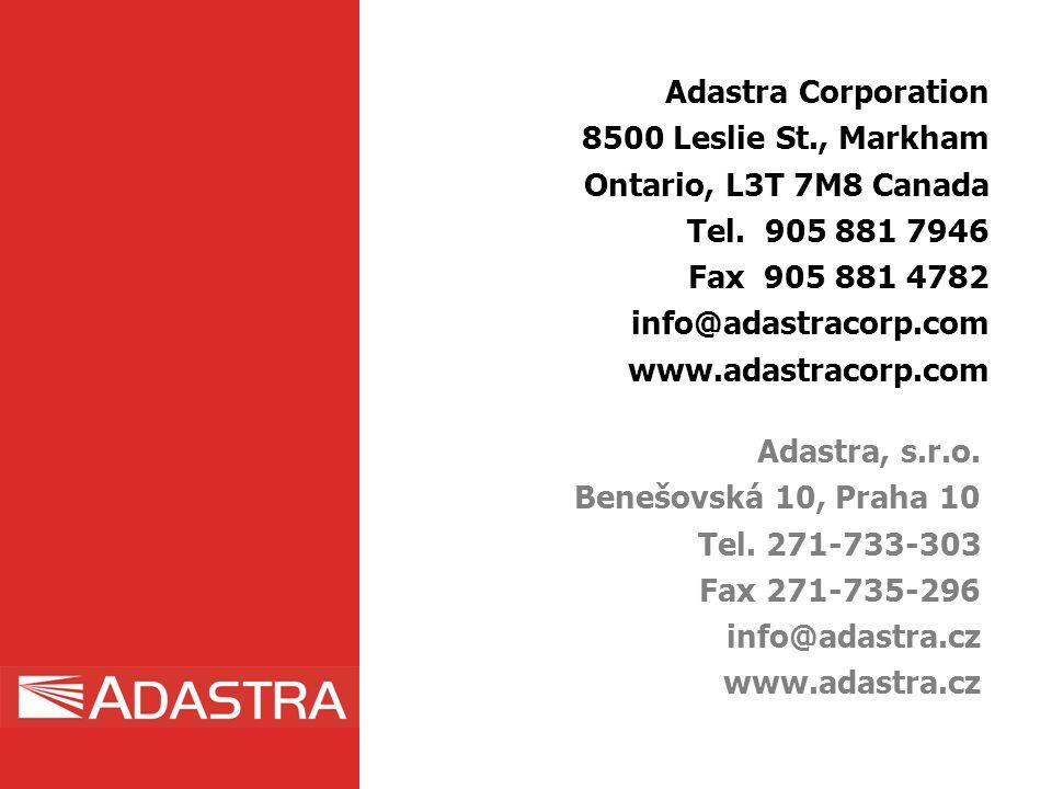 Adastra Corporation 8500 Leslie St., Markham Ontario, L3T 7M8 Canada Tel. 905 881 7946 Fax 905 881 4782 info@adastracorp.com www.adastracorp.com Adast