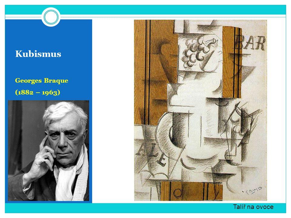 Kubismus Georges Braque (1882 – 1963) Snaha budovat obraz nepopisnými prostředky vzhled lidí, věcí i krajiny vychází ze základních geometrických tvarů (krychle, kvádr a jehlan) prostor bez perspektivy Přístav v Normandii