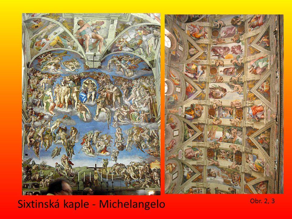 Sixtinská kaple - Michelangelo Obr. 2, 3