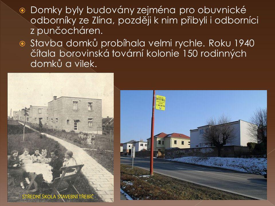  Domky byly budovány zejména pro obuvnické odborníky ze Zlína, později k nim přibyli i odborníci z punčocháren.  Stavba domků probíhala velmi rychle