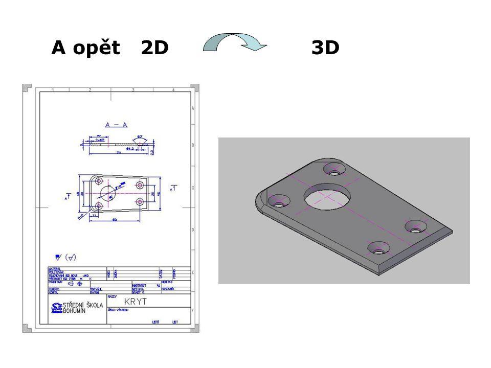 A opět 2D 3D