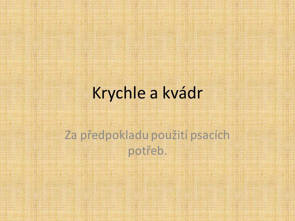 Krychle Krychle je těleso, které má 6 stěn, 8 vrcholů a 12 hran.