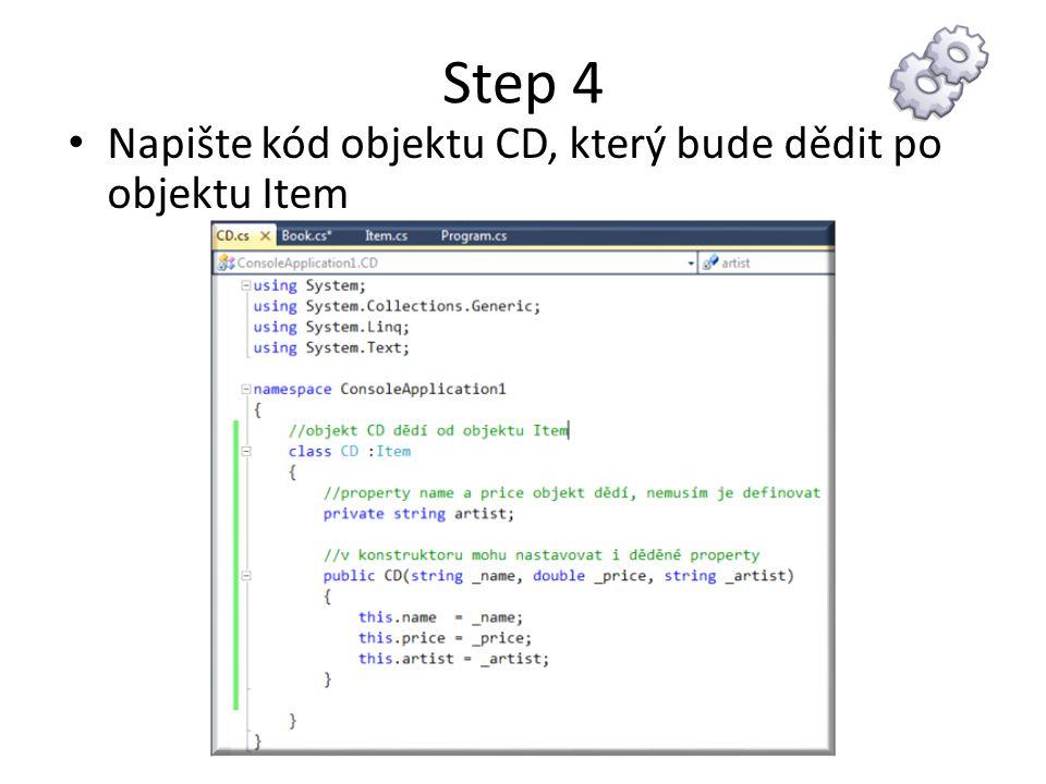 Step 4 Napište kód objektu CD, který bude dědit po objektu Item