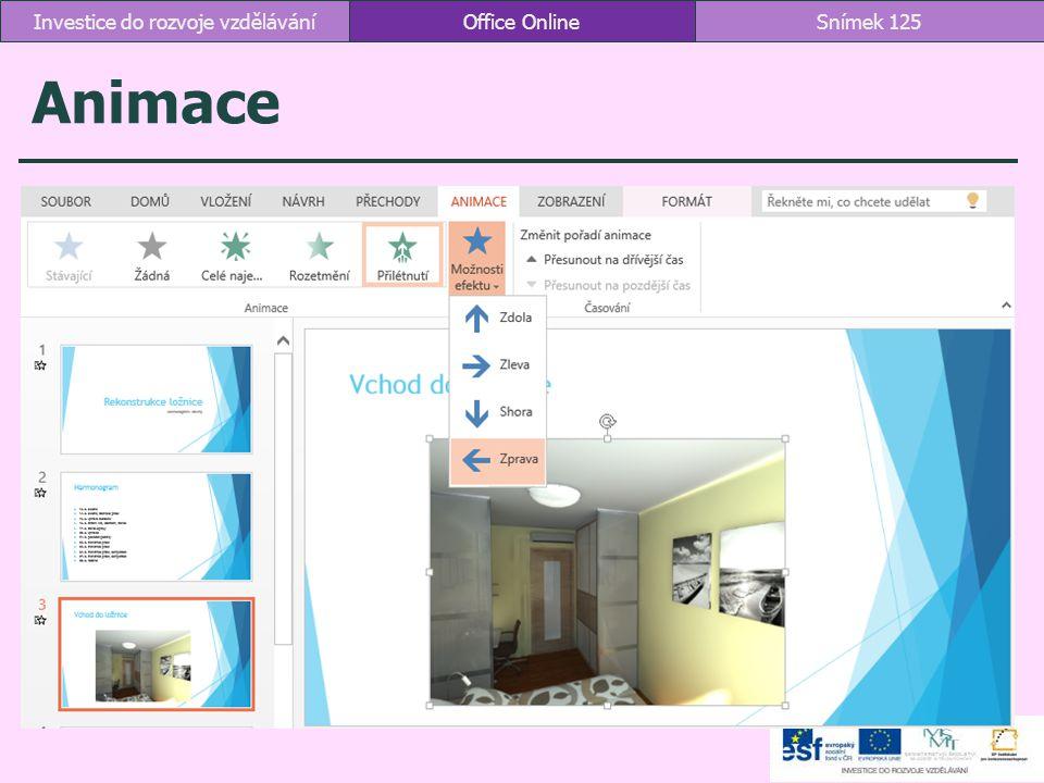 Animace Office OnlineSnímek 125Investice do rozvoje vzdělávání