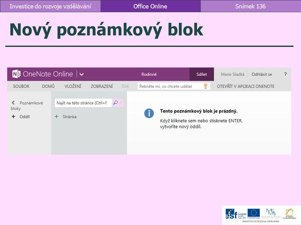 Nový poznámkový blok Office OnlineSnímek 136Investice do rozvoje vzdělávání