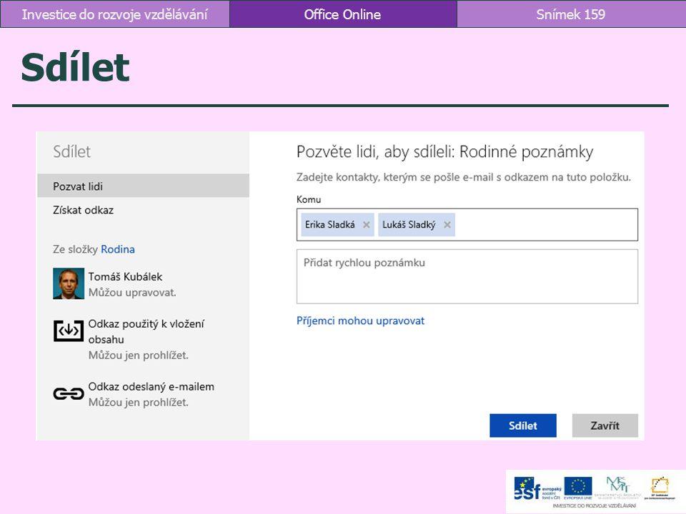 Sdílet Office OnlineSnímek 159Investice do rozvoje vzdělávání