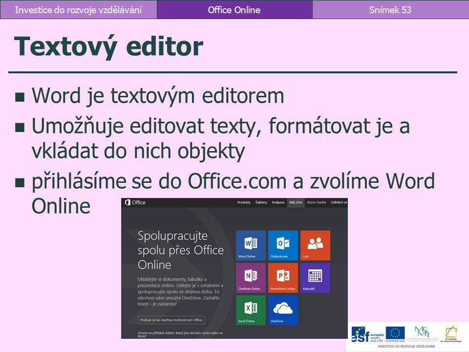 Textový editor Word je textovým editorem Umožňuje editovat texty, formátovat je a vkládat do nich objekty přihlásíme se do Office.com a zvolíme Word O