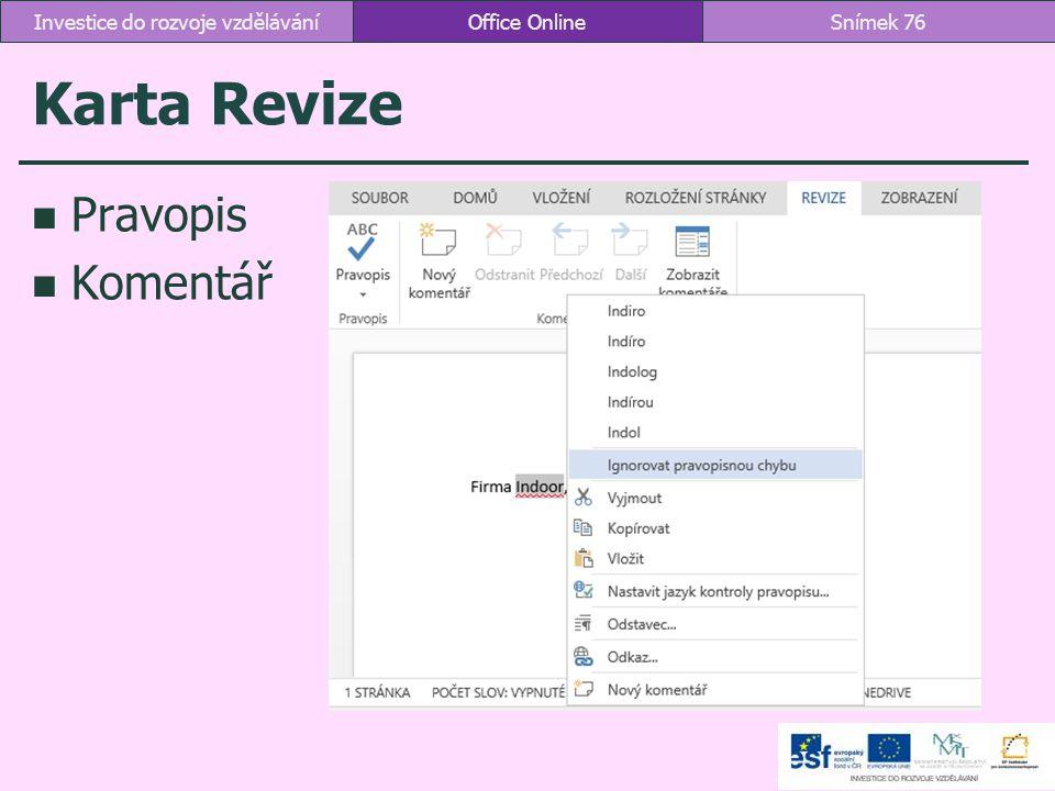 Karta Revize Pravopis Komentář Office OnlineSnímek 76Investice do rozvoje vzdělávání