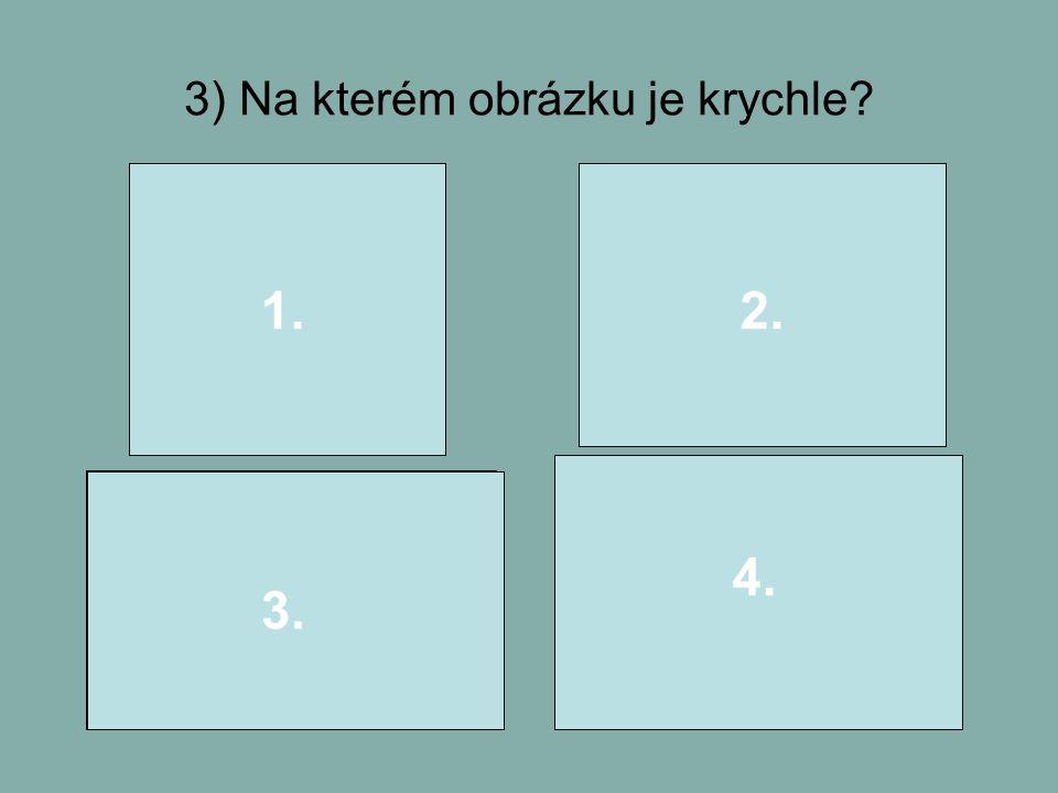 3) Na kterém obrázku je krychle? 1.2. 3. 4.