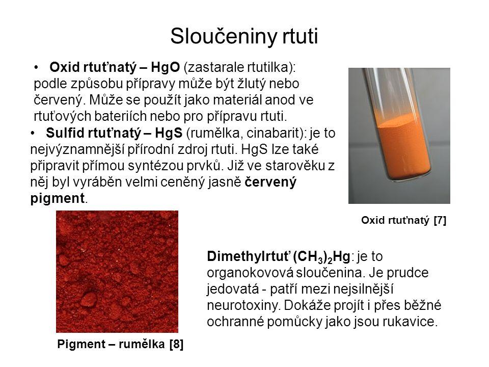 Sloučeniny rtuti Oxid rtuťnatý – HgO (zastarale rtutilka): podle způsobu přípravy může být žlutý nebo červený.