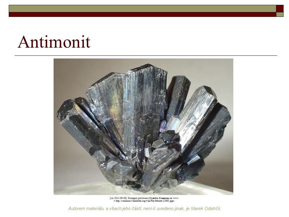 Autorem materiálu a všech jeho částí, není-li uvedeno jinak, je Marek Odstrčil. Antimonit [cit. 2011-09-08]. Dostupný pod licencí Creative Commons na