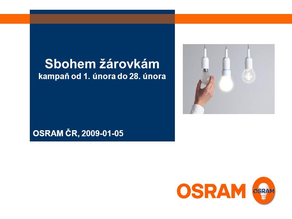OSRAM ČR, 2009-01-05 Sbohem žárovkám kampaň od 1. února do 28. února
