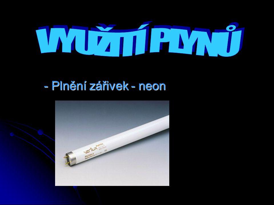- Plnění zářivek - neon