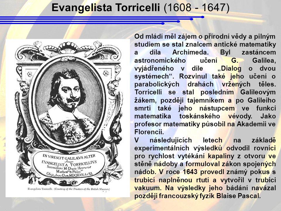 Od mládí měl zájem o přírodní vědy a pilným studiem se stal znalcem antické matematiky a díla Archimeda. Byl zastáncem astronomického učení G. Galilea