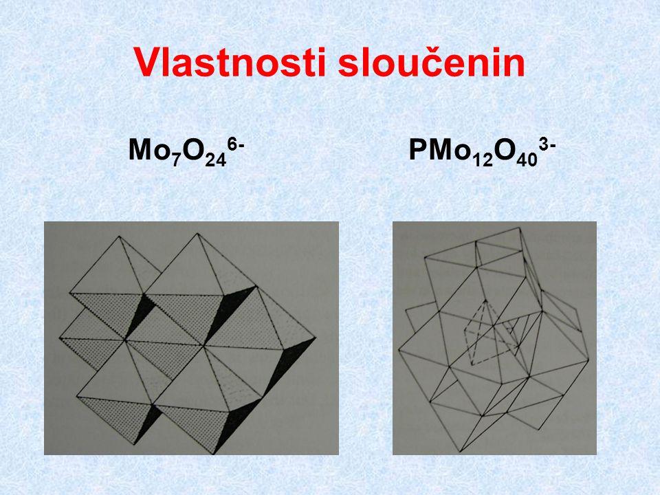 Vlastnosti sloučenin Mo 7 O 24 6- PMo 12 O 40 3-
