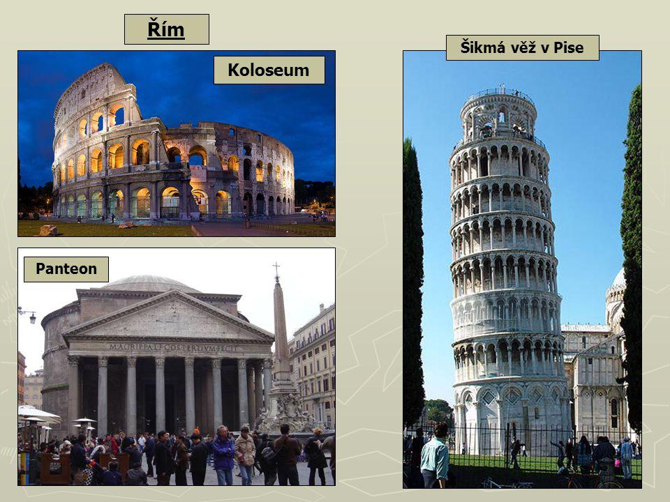 Koloseum Panteon Řím Šikmá věž v Pise