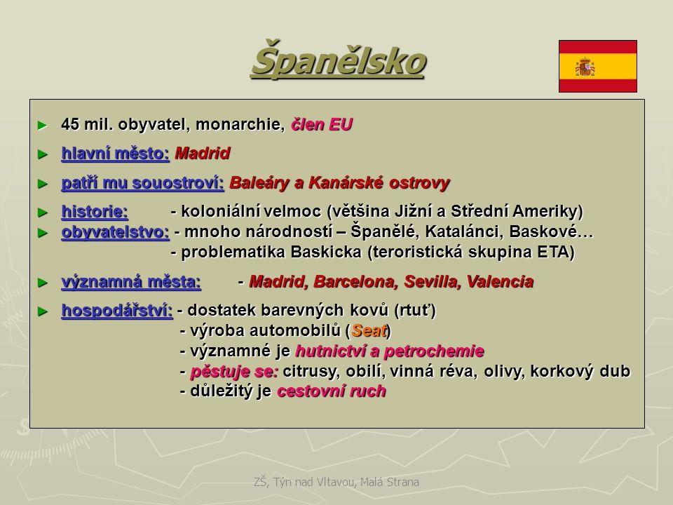 Španělsko ► 45 mil. obyvatel, monarchie, člen EU ► hlavní město: Madrid ► patří mu souostroví: Baleáry a Kanárské ostrovy ► historie: - koloniální vel
