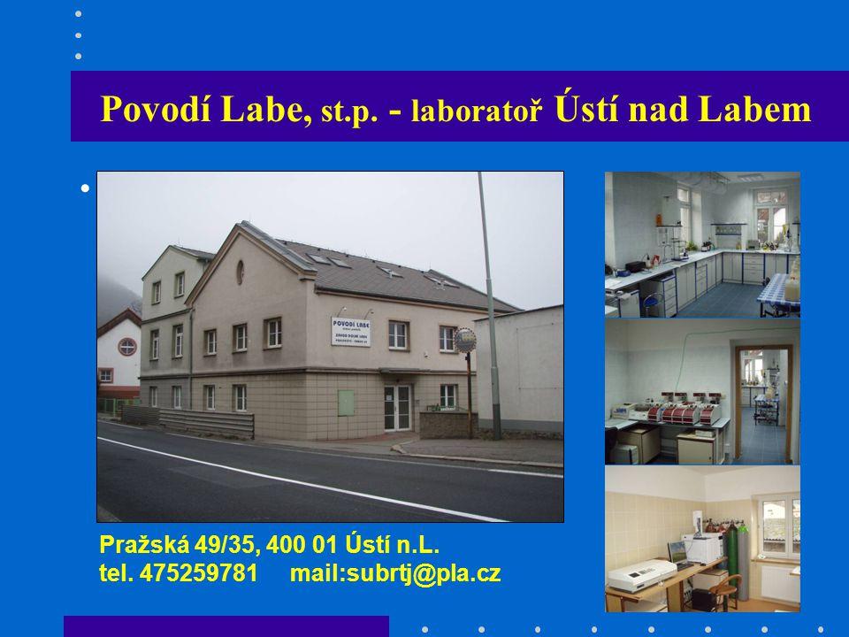 Povodí Labe, st.p.- laboratoř Ústí nad Labem Pražská 49/35, 400 01 Ústí n.L.