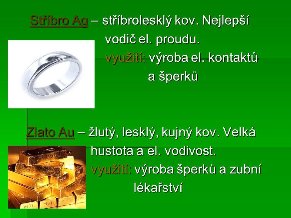 Stříbro Ag – stříbrolesklý kov. Nejlepší Stříbro Ag – stříbrolesklý kov.