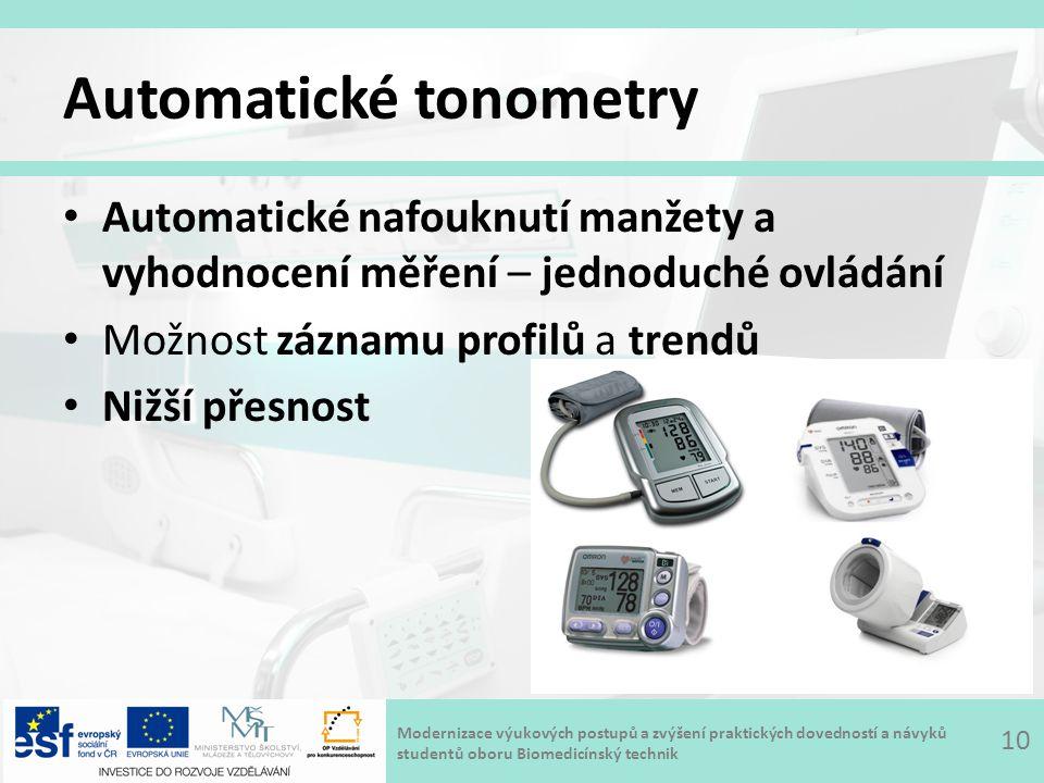 Modernizace výukových postupů a zvýšení praktických dovedností a návyků studentů oboru Biomedicínský technik Automatické tonometry Automatické nafoukn