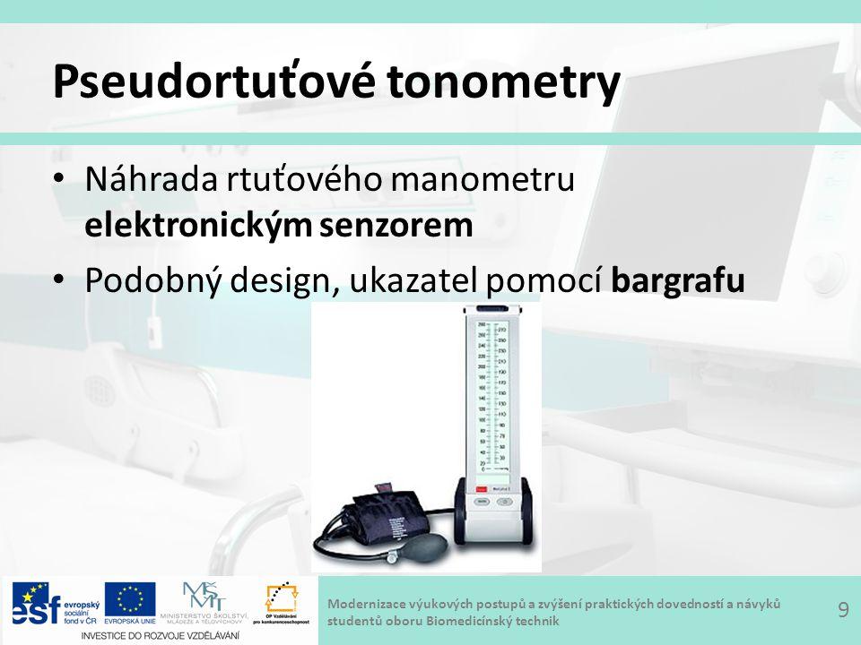 Modernizace výukových postupů a zvýšení praktických dovedností a návyků studentů oboru Biomedicínský technik Pseudortuťové tonometry Náhrada rtuťového