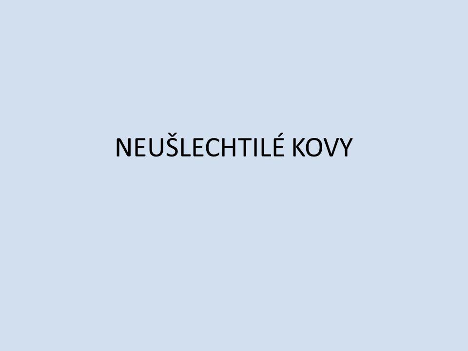 NEUŠLECHTILÉ KOVY