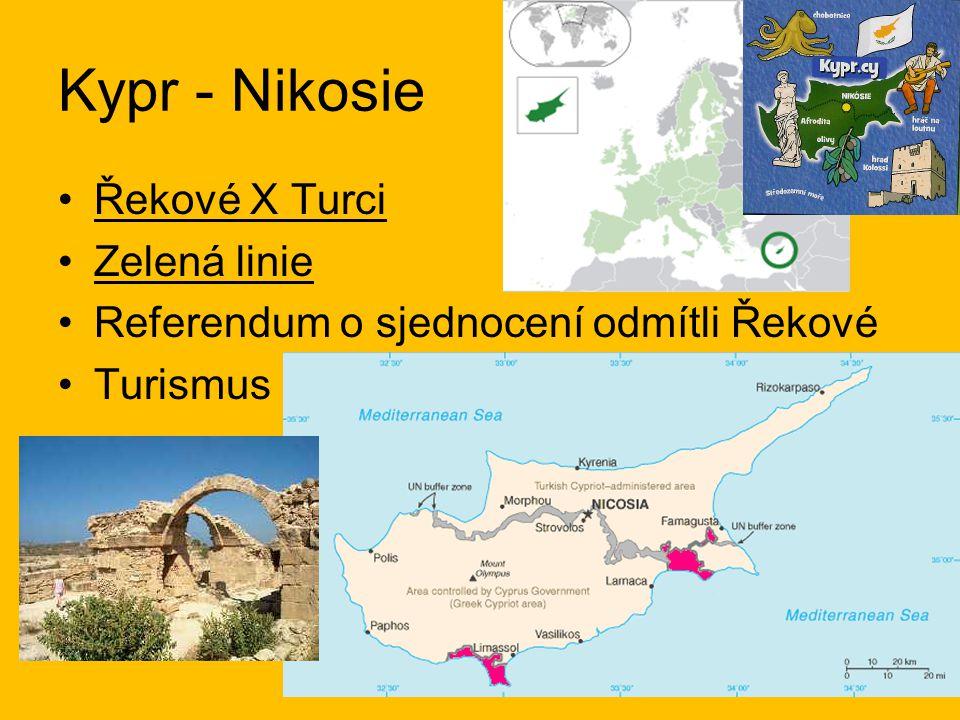 Kypr - Nikosie Řekové X Turci Zelená linie Referendum o sjednocení odmítli Řekové Turismus